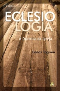 Eclesiologia  by  Enéas Tognini