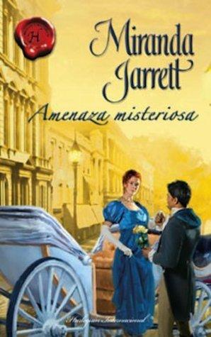 Amenaza misteriosa Miranda Jarrett