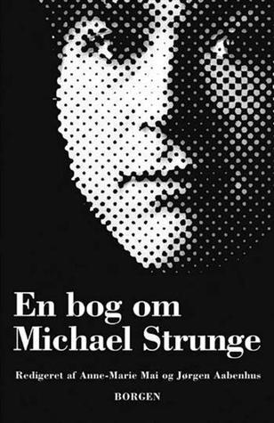 En bog om Michael Strunge Anne-Marie Mai