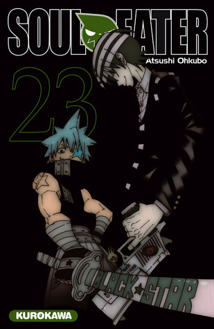 Soul Eater, Tome 23 (Soul Eater, #23)  by  Atsushi Ohkubo