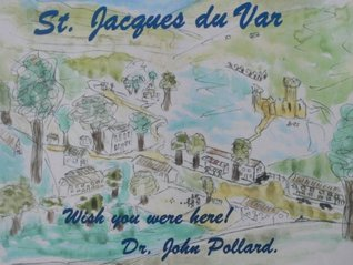 St. Jacques du Var  by  Dr John Pollard