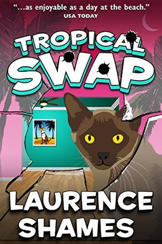 Tropical Swap (Key West Capers Book 10) Laurence Shames