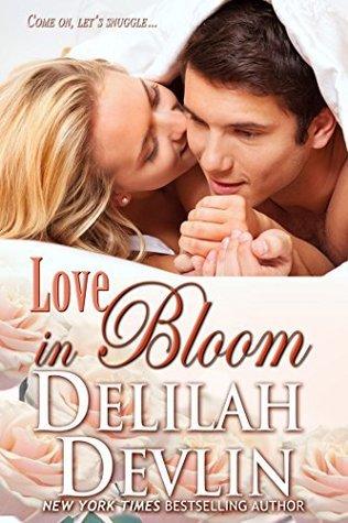 Love in Bloom Delilah Devlin