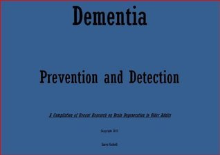 Dementia - Prevention and Detection  by  Karen Gaskell