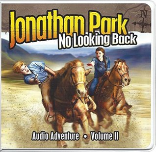 Jonathan Park Volume 2: No Looking Back Creation Works LLC