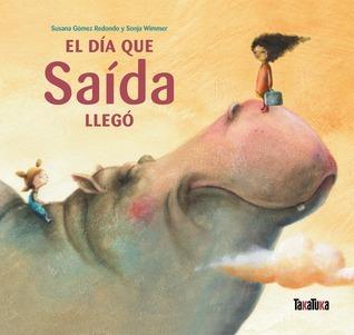 El día que Saída llegó Susana Gómez Redondo