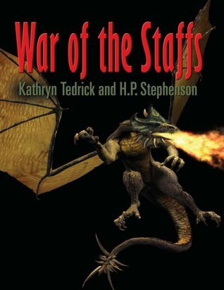 War of the Staffs: Quest for the Staff of Adaman H. P. Stephenson