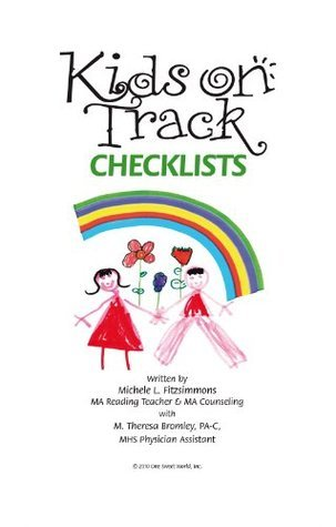 Kids on Track Checklists  by  Michele Fitzsimmons with M. Theresa Bromley