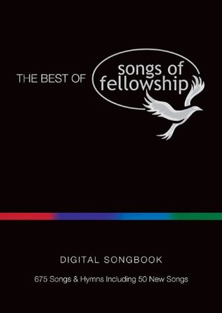 The Best of Songs of Fellowship Digital Songbook  by  Various