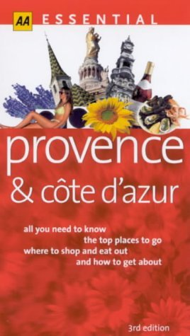 Essential Provence and the Cote dAzur  by  Teresa Fisher