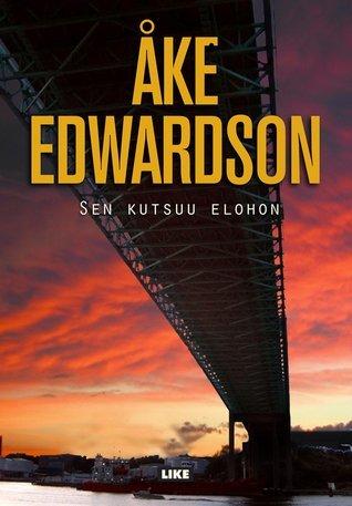 Sen kutsuu elohon (Jonathan Wide, #1) Åke Edwardson