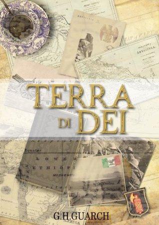 Terra di Dei  by  G.H. Guarch