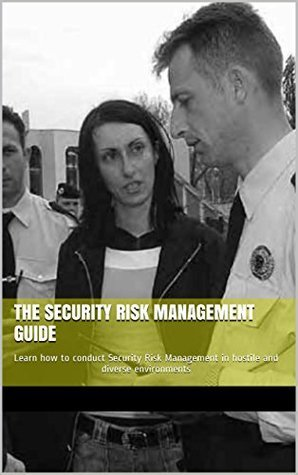 The Security Risk Management guide: E-book Course  by  j w