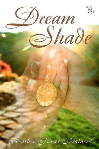 Dream Shade  by  Heather Fraser Brainerd