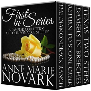 Boxed Set: First In Series Sampler Collection: Four Romances Anne Marie Novark
