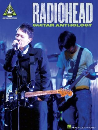 Radiohead Guitar Anthology Songbook Radiohead