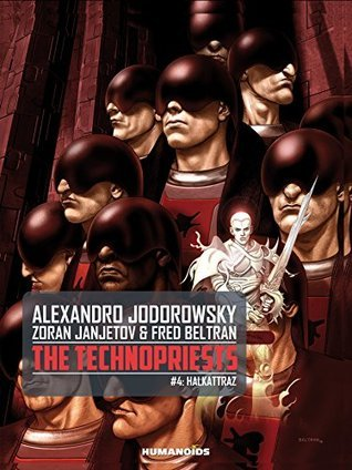 The Technopriests #4 : Halkattraz  by  Alejandro Jodorowsky