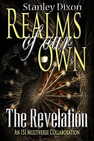 The Revelation  by  Stanley Dixon