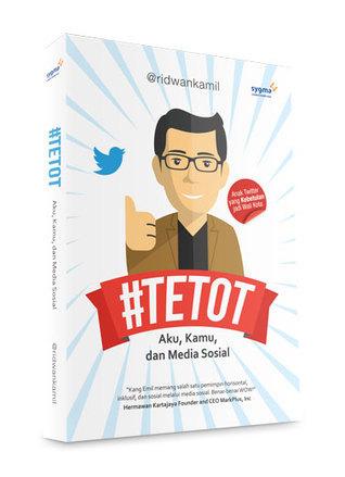 #Tetot: Aku, Kamu, dan Media Sosial Ridwan Kamil