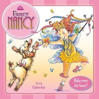 Fancy Nancy® 2013 Wall Jane OConnor