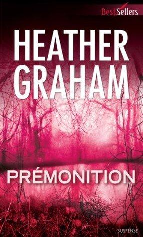 Prémonition  by  Heather Graham