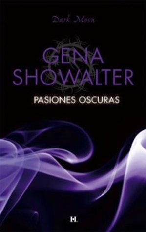 Pasiones oscuras Gena Showalter