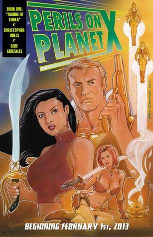 Perils on Planet X: Hawke of Terra  by  Christopher Mills