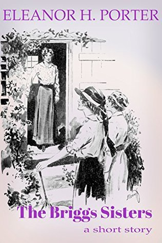 The Briggs Sisters  by  Eleanor H. Porter