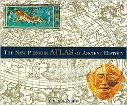 The New Penguin Atlas of Ancient History Colin McEvedy