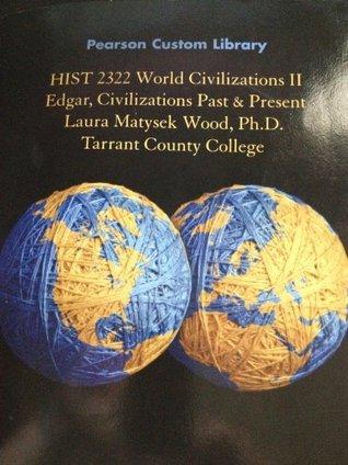 HIST 2322 World Civilizations II Robert R. Edgar