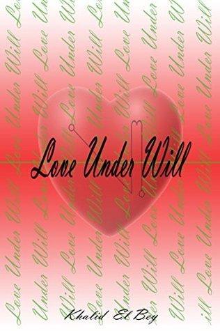 Love Under Will Khalid Bey
