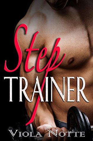 Step Trainer  by  Viola Notte