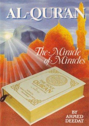 Quran albudhangalude albdham - Al-Quran The Miracle of Miracles Ahmed Deedat