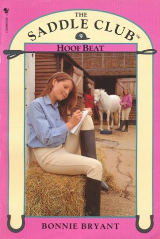 Saddle Club Book 9: Hoof Beat (Saddle Club series) Bonnie Bryant
