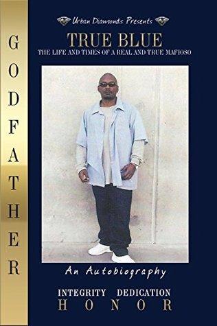 True Blue  by  Godfather