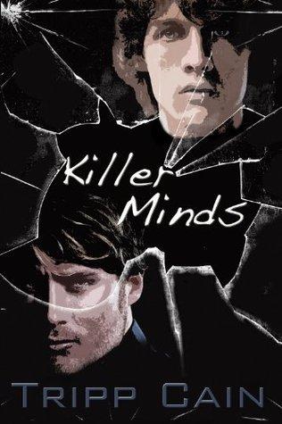 Killer Minds  by  Tripp Cain
