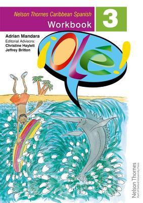 !Ole! - Spanish Workbook 3 for the Caribbean Adrian Mandara