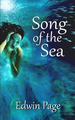 Song of the Sea  by  Edwin Page