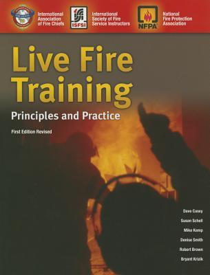 Live Fire Training: Principles and Practice David Casey