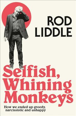 Selfish Generation  by  Rod Liddle