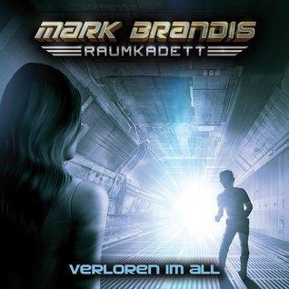 Verloren im All (Mark Brandis-Raumkadett, #2) Mark Brandis