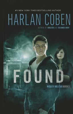 Found: A Mickey Bolitar Novel Harlan Coben