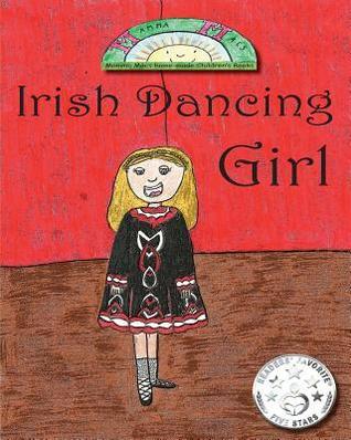 Irish Dancing Girl  by  Mamma Macs