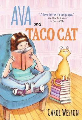 Ava and Taco Cat  by  Carol Weston