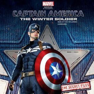 Marvel S Captain America: The Winter Soldier: The Secret Files: The Junior Novelization  by  Marvel Press