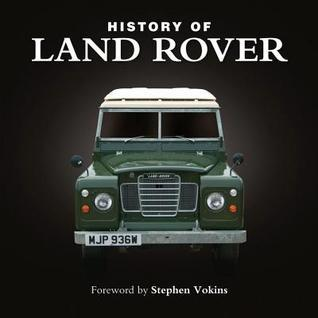 History of Land Rover Stephen Vokins