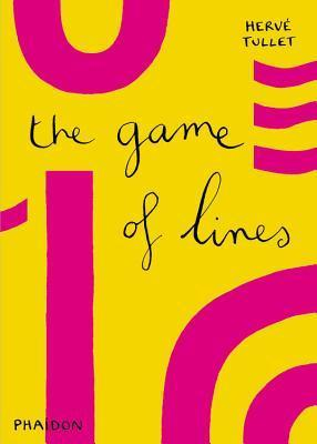 The Game of Lines  by  Hervé Tullet