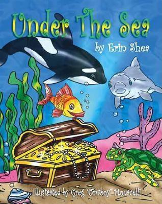 Under the Sea Erin Shea
