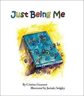 Just Being Me  by  Cristina Guarneri