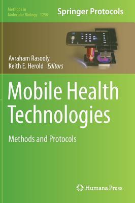 Mobile Health Technologies: Methods and Protocols Avraham Rasooly